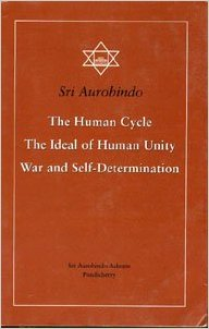 The Human Cycle, by Sri Aurobindo